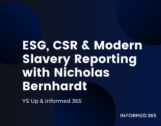 Podcast – YS Up – ESG, CSR & Modern Slavery Reporting with Nicholas Bernhardt