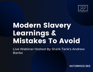 Live Webinar: What We Have Learned From Modern Slavery Statements Submitted So Far And Best Practice