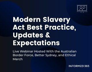 Live Webinar: Modern Slavery Learnings And Guidance From The Australian Border Force
