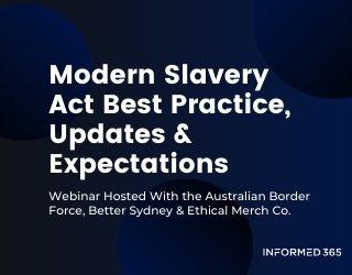 Webinar – Modern Slavery Act Update – ABF and Case Studies